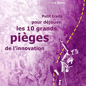 IXIADE, société du groupe Absiskey, présente son Petit traité pour déjouer les 10 grands pièges de l'innovation